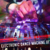 ELECTRONIC DANCE MACHINE III