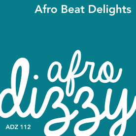 AFRO BEAT DELIGHTS