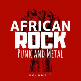 AFRICAN ROCK, PUNK & METAL