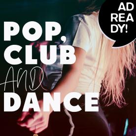 AD READY! - Pop, Club & Dance