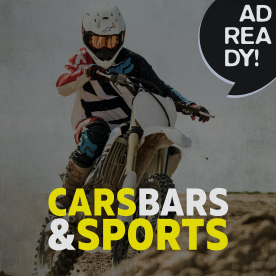 AD READY! - Cars, Bars & Sports