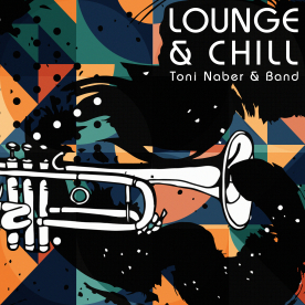 LOUNGE AND CHILL - Toni Naber & Band