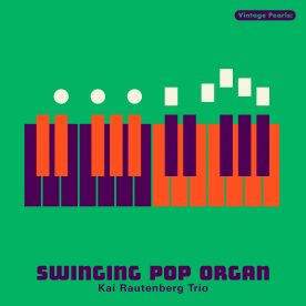 Vintage Pearls: SWINGING ORGAN POP