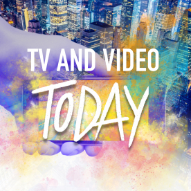 TV AND VIDEO TODAY