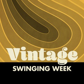 VINTAGE SWINGING WEEK
