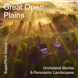 GREAT OPEN PLAINS - ORCHESTRAL STORIES & PANORAMIC LANDSCAPE