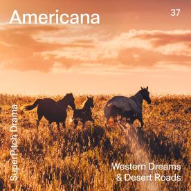 AMERICANA - WESTERN DREAMS & DESERT ROADS
