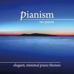 PIANISM - ELEGANT MINIMAL PIANO THEMES