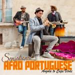 SENSATIONAL AFRO-PORTUGUESE - ANGOLA TO CAPE VERDE
