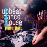 UPBEAT DANCE HOUSE - PARTY STARTERS