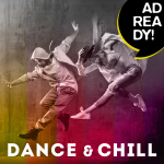 AD READY! - Dance and Chill Tracks