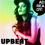 AD READY! - Upbeat Tracks