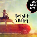 AD READY! - Bright & Happy