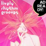 AD READY! - Lively Rhythm Grooves