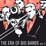 THE ERA OF BIG BANDS - Vol. 3