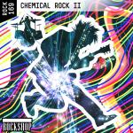 CHEMICAL ROCK II