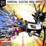 CHEMICAL ELECTRO ROCK REMIX