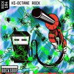 HI-OCTANE ROCK