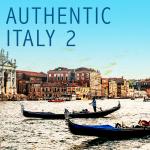 AUTHENTIC ITALY II