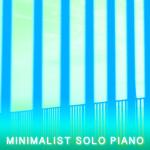 MINIMALIST SOLO PIANO