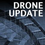 DRONE UPDATE