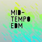 MIDTEMPO EDM