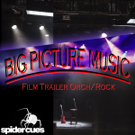 BIG PICTURES MUSIC (Film Trailer Orch/Rock)