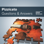PIZZICATO QUESTIONS & ANSWERS